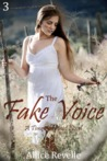 The Fake Voice (Time Alchemist, #3)