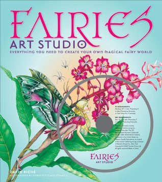Fairies Art Studio: Everything You Need to Create Your Own Magical Fairy World