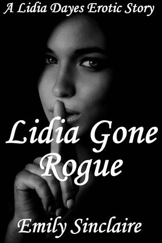 Lidia Gone Rogue
