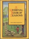 A Medieval Book of Seasons