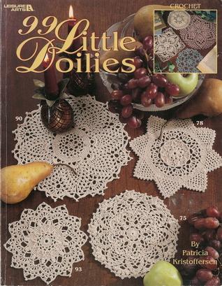 99 Little Doilies By Patricia Kristoffersen