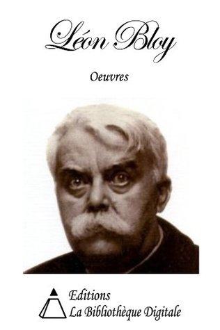 Oeuvres de Léon Bloy