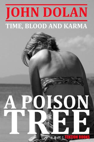 A Poison Tree(Time, Blood and Karma 3)