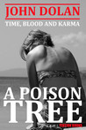 A Poison Tree (Time, Blood and Karma, #3)