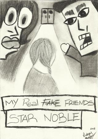 My Real Fake Friends