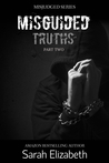Misguided Truths: Part Two (Misjudged, #4)
