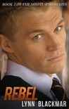 Rebel (Misfit Spies, Book 2)