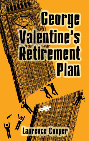 Ebook George Valentine's Retirement Plan by Laurence Cooper PDF!