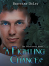A Fighting Chance (The Triad, #2)
