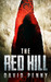 The Red Hill by David   Penny