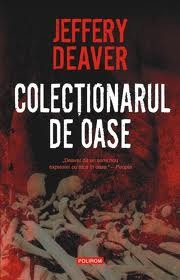 Colectionarul de oase (Lincoln Rhyme, #1)