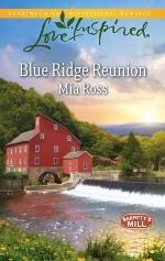 Blue Ridge Reunion(Barretts Mill 1) - Mia Ross