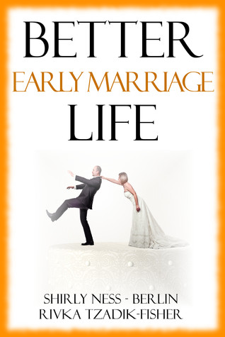 Better Early Marriage Life