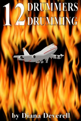12 Drummers Drumming (Casey Collins International Thrillers)