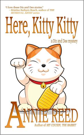 Here, Kitty Kitty (a Diz and Dee mystery)