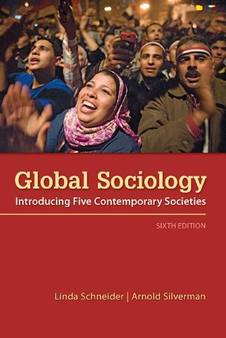 Global Sociology: Introducing Five Contemporary Societies, 6th edition