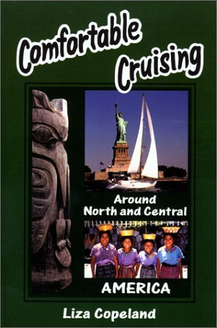 Comfortable Cruising Around North And Central America