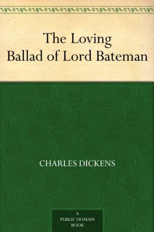 The Loving Ballad of Lord Bateman