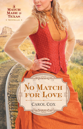 No Match for Love (A Match Made in Texas, #3)