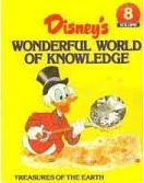 Treasures of the Earth (Disney's Wonderful World of Knowledge #8)