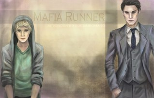 The Mafia Runner by Beautifully Shattered