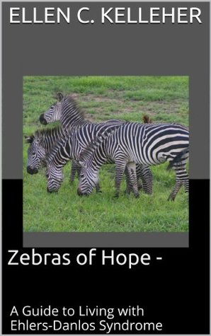 zebras-of-hope-a-guide-to-living-with-ehlers-danlos-syndrome