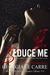 Seduce Me (The Billionaire Banker, #3)