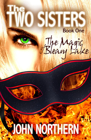 the-two-sisters-book-one-the-magic-of-bleary-lake