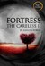 Fortress (The Careless #2; Toys and Soldiers, #2) by Ashlyn Forge