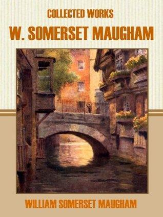 Collected Works of W. Somerset Maugham