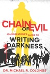 CHAIN OF EVIL - JOURNALSTONE'S GUIDE TO WRITING DARKNESS