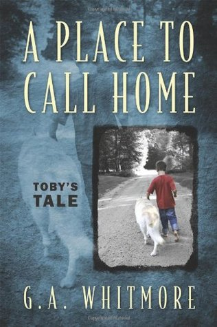 A Place to Call Home: Tobys Tale