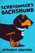 Schrodinger's Dachshund by Petronius Jablonski