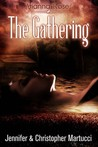 The Gathering (Arianna Rose, #3)