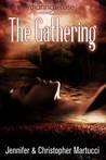 The Gathering by Jennifer Martucci