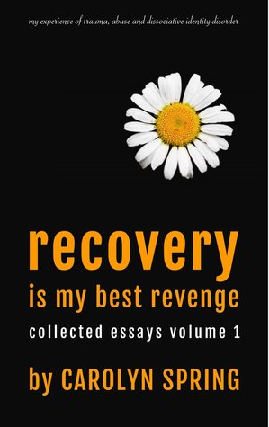recovery is my best revenge my experience of trauma abuse and  22038306