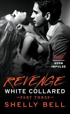 Revenge by Shelly Bell