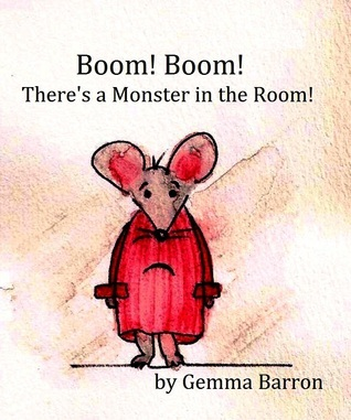 Boom! Boom! There's a Monster in the Room