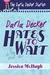 Darla Decker Hates to Wait ...