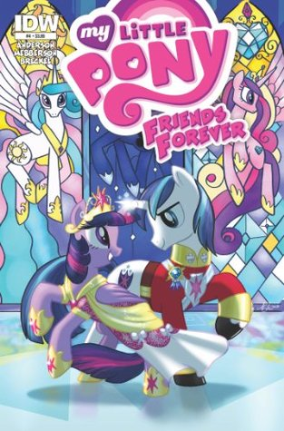 My Little Pony: Friends Forever #4 (My Little Pony Friends Forever Graphic Novel)