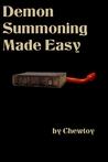 Demon Summoning Made Easy