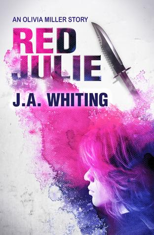 Red Julie (Olivia Miller Mystery, #2)
