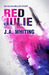 Red Julie by J.A. Whiting