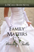 Family Matters by Heather Tullis