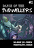 Dance of the Indwellers #1 ...