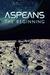 Aspeans: The Beginning