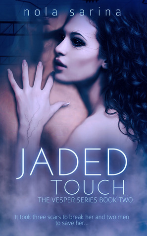 Jaded Touch
