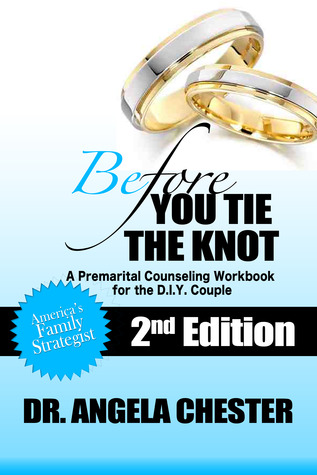 Before you tie the knot a premarital counseling workbook for the before you tie the knot a premarital counseling workbook for the diy couple by angela butts chester solutioingenieria Choice Image