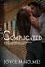 It's Complicated by Joyce M. Holmes