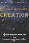 The Annunaki Enigma: Creation